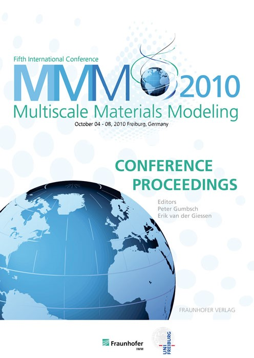 Abbildung von / Gumbsch / van der Giessen | Proceedings of the Fifth International Conference Multiscale Materials Modeling MMM2010 | 2010