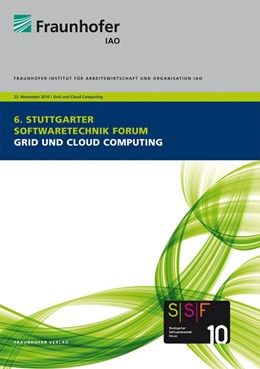 Abbildung von / Spath / Weisbecker / Falkner | Grid und Cloud Computing | 2010 | Tagungsband des Stuttgart Soft...