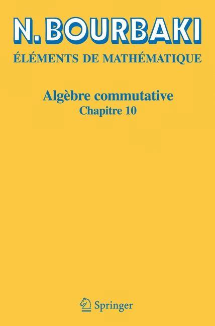 Abbildung von Bourbaki | Algèbre commutative | Réimpression inchangeé de l'édition de 1998 | 2006
