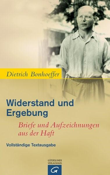 Abbildung von Bonhoeffer / Bethge | Widerstand und Ergebung | Nachdruck. Vollständige Textausgabe | 2010