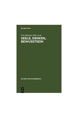 Abbildung von Meixner / Newen   Seele, Denken, Bewusstsein   Reprint 2011   2003   Zur Geschichte der Philosophie...