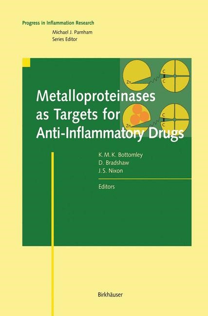 Metalloproteinases as Targets for Anti-Inflammatory Drugs | Bottomley / Bradshaw / Nixon, 1999 | Buch (Cover)