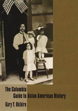 Abbildung von Okihiro | The Columbia Guide to Asian American History | 2005