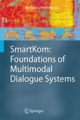 Abbildung von Wahlster | SmartKom: Foundations of Multimodal Dialogue Systems | 1st Edition. Softcover version of original hardcover edition 2006 | 2010