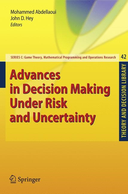 Advances in Decision Making Under Risk and Uncertainty | Abdellaoui / Hey | 1st Edition. Softcover version of original hardcover edition 2008, 2010 | Buch (Cover)