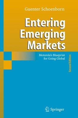 Abbildung von Schoenborn | Entering Emerging Markets | 2nd rev. ed. Softcover version of original hardcover edition 2006 | 2010 | Motorola's Blueprint for Going...