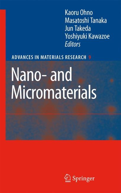 Nano- and Micromaterials | Ohno / Tanaka / Takeda / Kawazoe | 1st Edition. Softcover version of original hardcover edition 2008, 2010 | Buch (Cover)