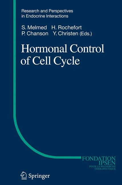 Abbildung von Melmed / Rochefort / Chanson | Hormonal Control of Cell Cycle | 1st Edition. Softcover version of original hardcover edition 2008 | 2010