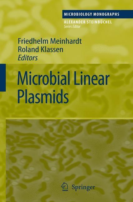 Abbildung von Meinhardt / Klassen | Microbial Linear Plasmids | 1st Edition. Softcover version of original hardcover edition 2007 | 2010