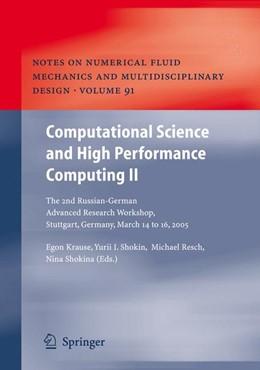 Abbildung von Krause / Shokin / Shokina   Computational Science and High Performance Computing II   1st Edition. Softcover version of original hardcover edition 2006   2010   The 2nd Russian-German Advance...   91
