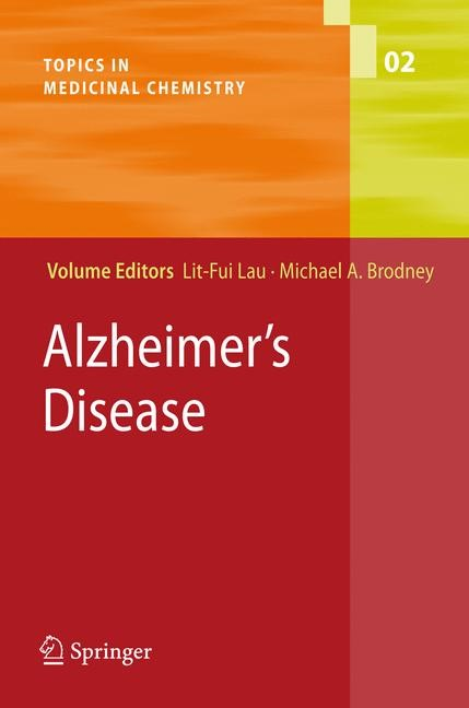 Alzheimer's Disease | Bradbury / Brodney | 1st Edition. Softcover version of original hardcover edition 2008, 2010 | Buch (Cover)