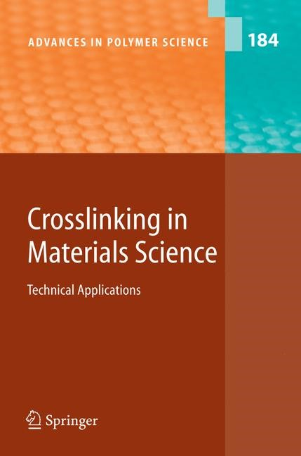 Crosslinking in Materials Science | Abe / Kobayashi | 1st Edition. Softcover version of original hardcover edition 2005, 2010 | Buch (Cover)