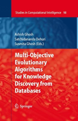 Abbildung von Ghosh / Dehuri   Multi-Objective Evolutionary Algorithms for Knowledge Discovery from Databases   1st Edition. Softcover version of original hardcover edition 2008   2010