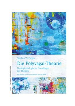 Abbildung von Porges | Die Polyvagal-Theorie | 2010 | Neurophysiologische Grundlagen...