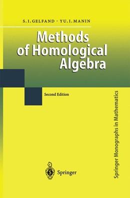 Abbildung von Gelfand / Manin   Methods of Homological Algebra   2nd ed. Softcover version of original hardcover edition 2003   2010