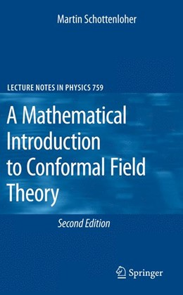 Abbildung von Schottenloher | A Mathematical Introduction to Conformal Field Theory | Softcover version of original hardcover edition 2008 | 2010 | 759