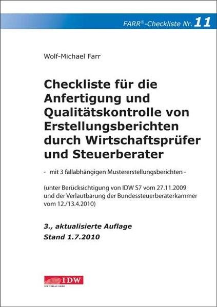 Checkliste für die Anfertigung und Qualitätskontrolle von Erstellungsberichten durch Wirtschaftsprüfer und Steuerberater | Farr | 3., aktualisierte Auflage, 2010 | Buch (Cover)