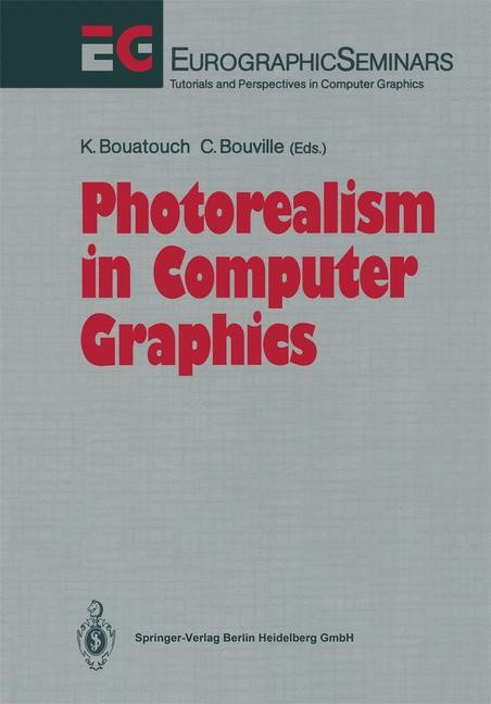 Photorealism in Computer Graphics | Bouatouch / Bouville | 1st Edition. Softcover version of original hardcover edition 1992, 2010 | Buch (Cover)