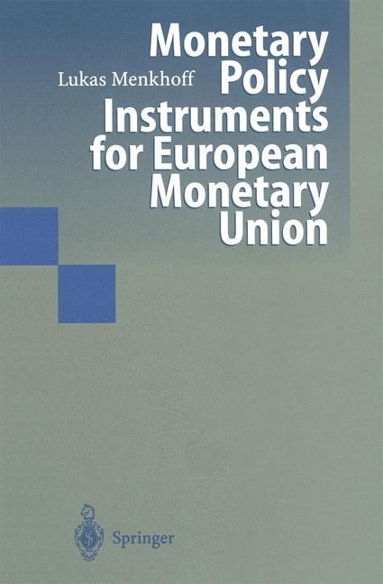 Abbildung von Menkhoff | Monetary Policy Instruments for European Monetary Union | 1st Edition. Softcover version of original hardcover edition 1997 | 2010