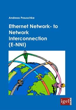 Abbildung von Prauschke   Ethernet Network-to Network Interconnection (E-NNI)   2009
