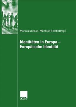 Abbildung von Krienke / Belafi   Identitäten in Europa - Europäische Identität   2007