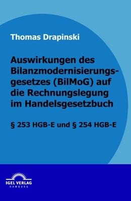Abbildung von Drapinski   Auswirkungen des Bilanzmodernisierungsgesetzes (BilMoG) auf die Rechnungslegung im Handelsgesetzbuch   2009   § 253 HGB-E und § 254 HGB-E