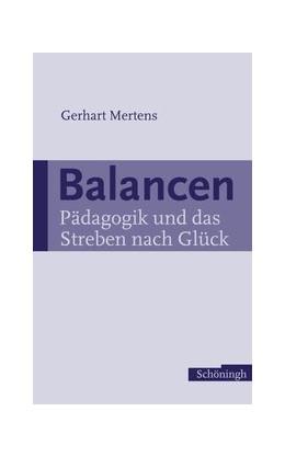Abbildung von Mertens   Balancen   2006   2006   Pädagogik und das Streben nach...