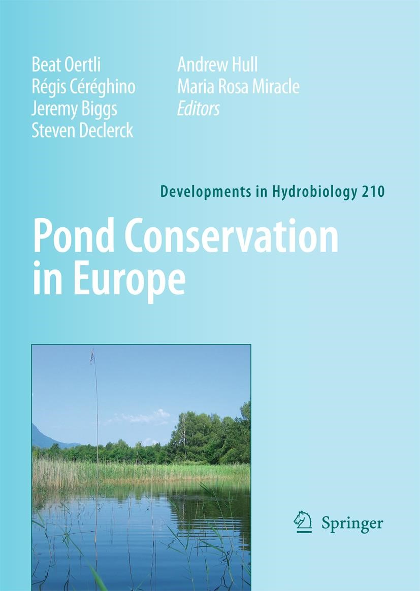 Pond Conservation in Europe   Oertli / Céréghino / Biggs / Declerck / Hull / Miracle, 2010   Buch (Cover)