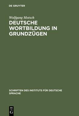 Abbildung von Motsch   Deutsche Wortbildung in Grundzügen   2. überarb. Aufl.   2004   8