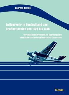 Luftverkehr in Deutschland und Großbritannien von 1924 bis 1946 | Acktun, 2006 | Buch (Cover)