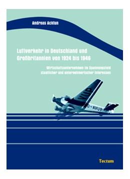 Abbildung von Acktun | Luftverkehr in Deutschland und Großbritannien von 1924 bis 1946 | 2006 | Wirtschaftsunternehmen im Span...
