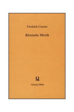 Abbildung von Crusius   Römische Metrik   8. Auflage   2015   beck-shop.de