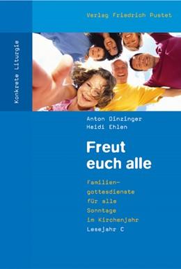 Abbildung von Dinzinger / Ehlen | Freut euch alle | 2. Auflage | 2016 | beck-shop.de