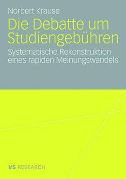 Abbildung von Krause   Die Debatte um Studiengebühren   2008   Die systematische Rekonstrukti...