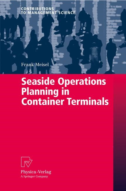 Abbildung von Meisel | Seaside Operations Planning in Container Terminals | 2009