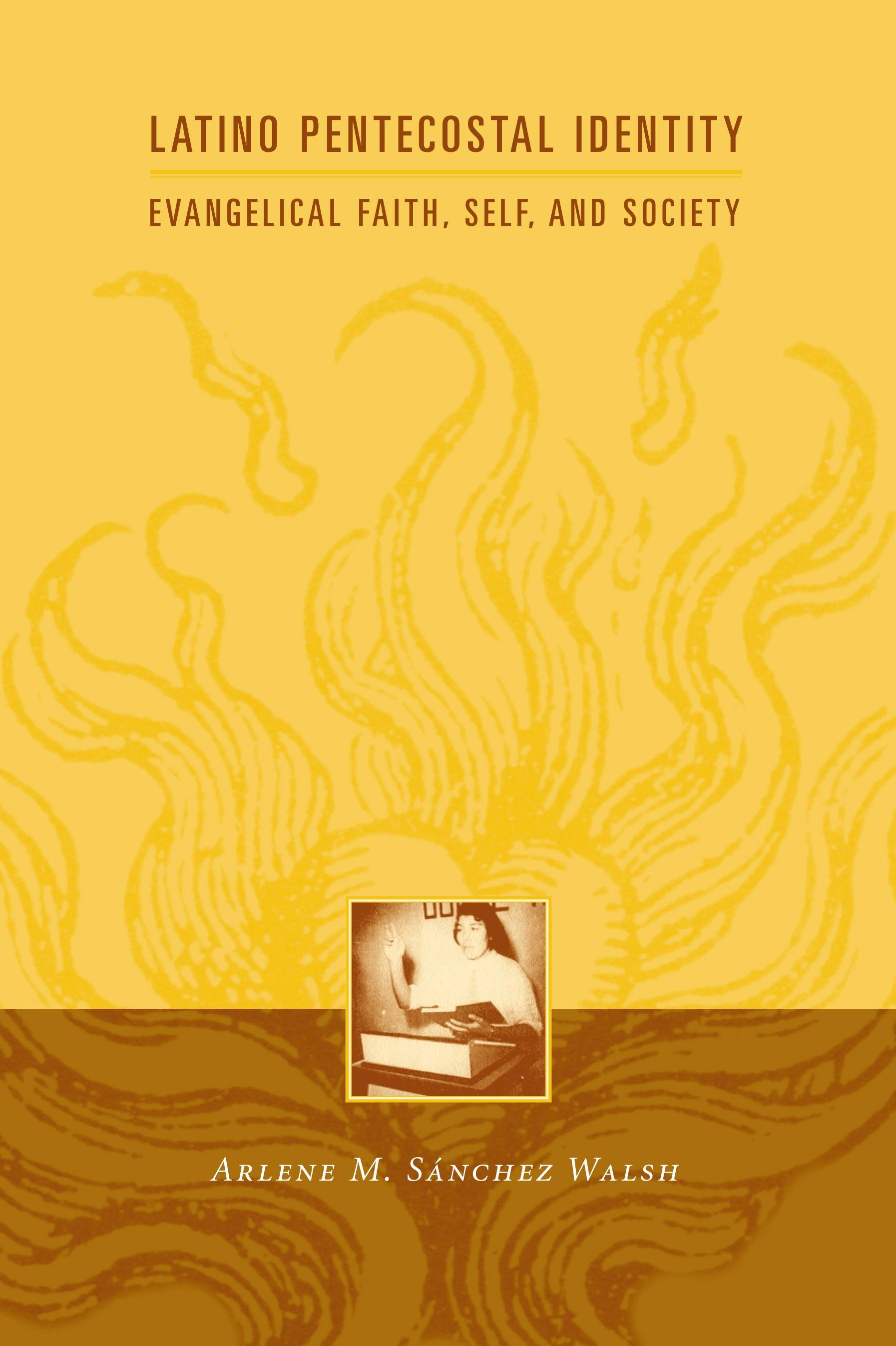 Abbildung von Walsh | Latino Pentecostal Identity | 2003