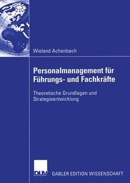 Abbildung von Achenbach | Personalmanagement für Führungs- und Fachkräfte | 2003 | Theoretische Grundlagen und St...