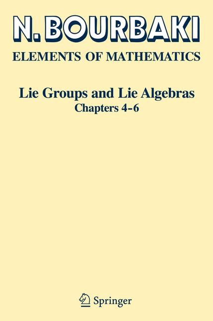Lie Groups and Lie Algebras | Bourbaki | 1st ed. 2002. 2nd printing, 2008 | Buch (Cover)