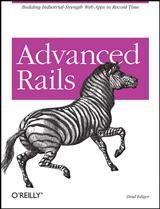 Advanced Rails | Brad Ediger, 2007 | Buch (Cover)