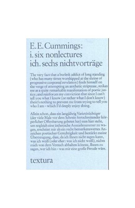 Cover: Edward Estlin Cummings, i. six nonlectures. ich. sechs nichtvorträge