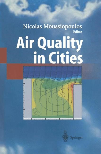 Air Quality in Cities | Moussiopoulos | 1st Edition. Softcover version of original hardcover edition 2003, 2010 | Buch (Cover)