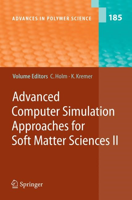 Advanced Computer Simulation Approaches for Soft Matter Sciences II | Holm / Kremer | 1st Edition. Softcover version of original hardcover edition 2005, 2010 | Buch (Cover)