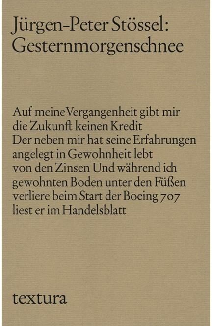 Cover: Jürgen-Peter Stössel, Gesternmorgenschnee