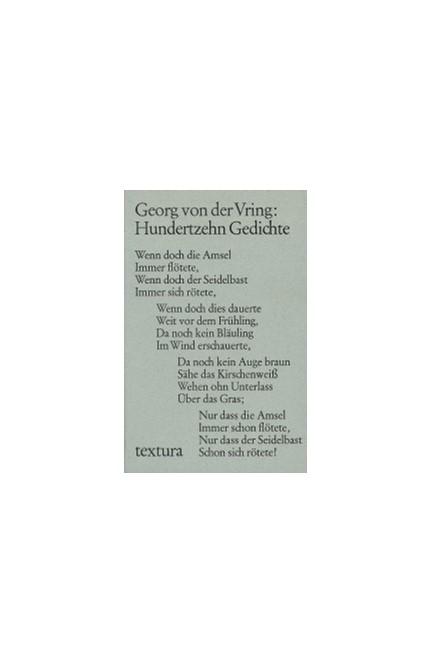 Cover: Georg von der Vring, Hundertzehn Gedichte