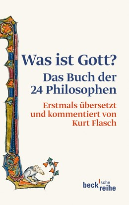 Abbildung von Flasch, Kurt | Was ist Gott? | 3., durchgesehene Auflage | 2013 | Das Buch der 24 Philosophen | 1906