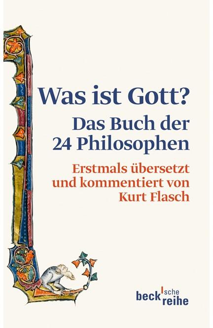 Cover: Kurt Flasch, Was ist Gott?