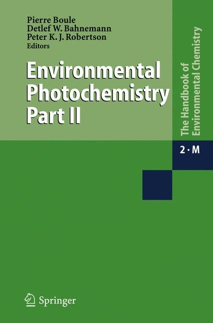 Environmental Photochemistry Part II | Boule / Bahnemann / Robertson | 1st Edition. Softcover version of original hardcover edition 2005, 2010 | Buch (Cover)