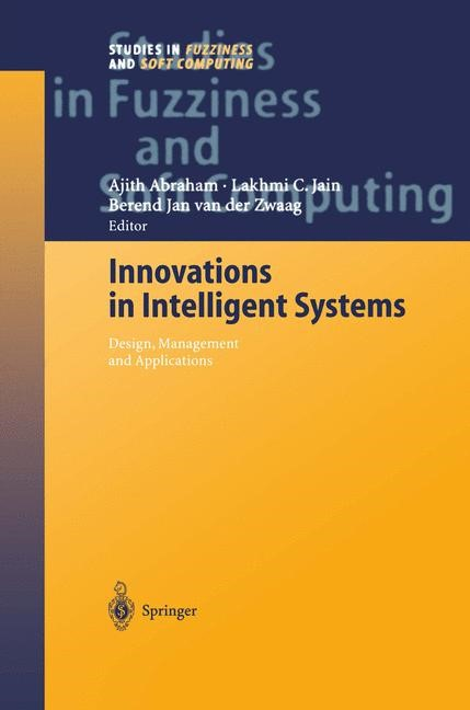 Innovations in Intelligent Systems | Abraham / van der Zwaag | 1st Edition. Softcover version of original hardcover edition 2004, 2010 | Buch (Cover)