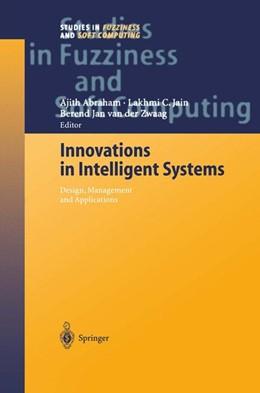 Abbildung von Abraham / van der Zwaag | Innovations in Intelligent Systems | 1st Edition. Softcover version of original hardcover edition 2004 | 2010 | 140
