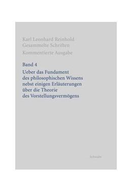 Abbildung von Bondeli | Karl Leonhard Reinhold: Gesammelte Schriften | 2011 | Band 4: Ueber das Fundament de...